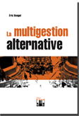 LA MULTIGESTION ALTERNATIVE