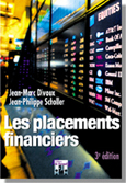 LES PLACEMENTS FINANCIERS